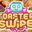 Toaster Swipe — коротко о том, как живут тостеры